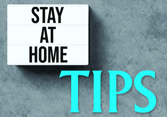 Tips for Social Distancing & Staying Safe at Home