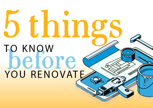5 Things to Know Before You Renovate