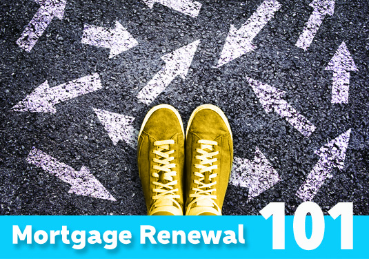 Renewing Your Mortgage 101