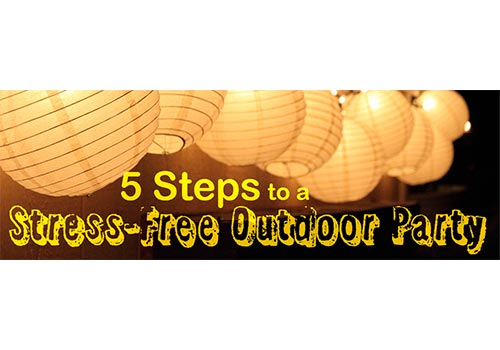 5 Steps to a Stress-Free Outdoor Party!